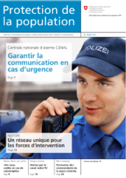 Protection de la population 9 / mars 2011 - Dossier: Communication en cas de catastrophe